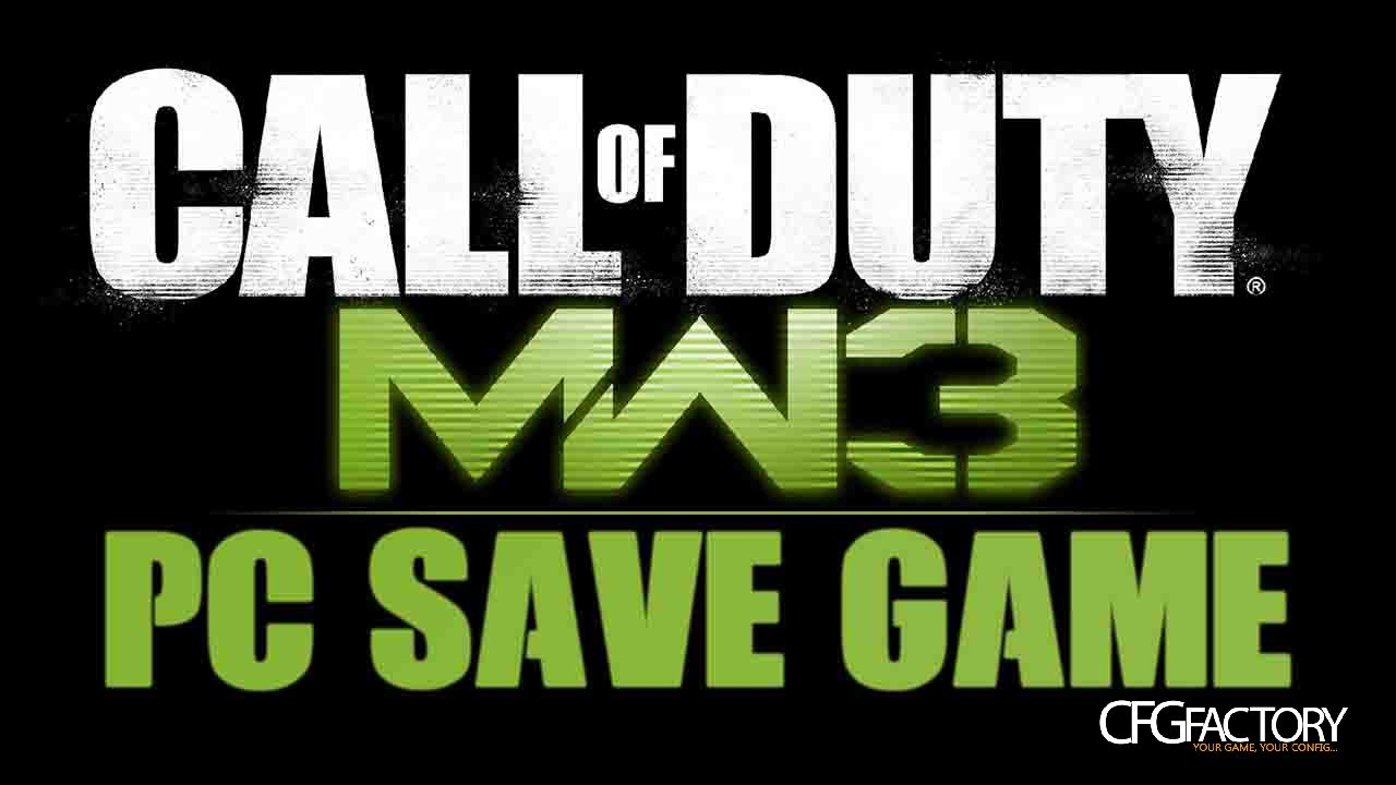 Call of duty modern warfare 3 save game files for pc